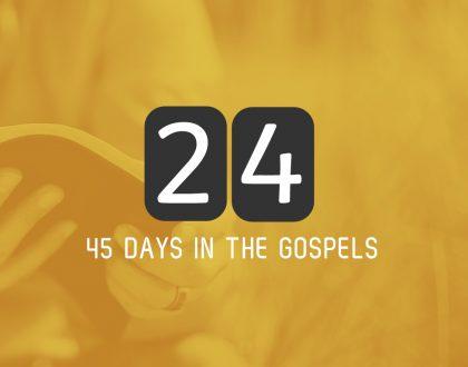 Wednesday 21st June – Luke 3 and 4