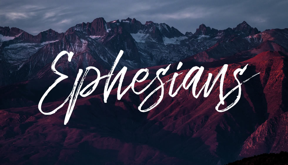 Ephesians - Part Two