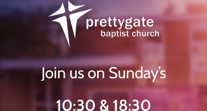 Sunday Evening Service @ 18:30 – Prettygate Baptist Church