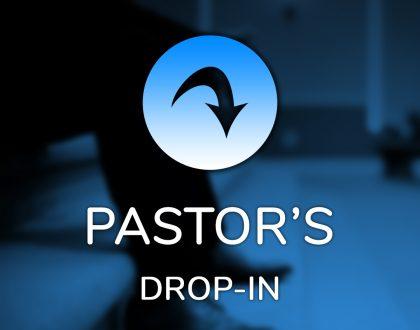 Pastor's Drop-In