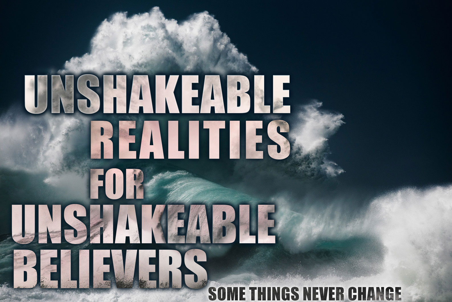 Unshakeable realities - Jesus's Intercession for us