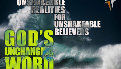 Unshakeable Realities - God's Unchanging Word