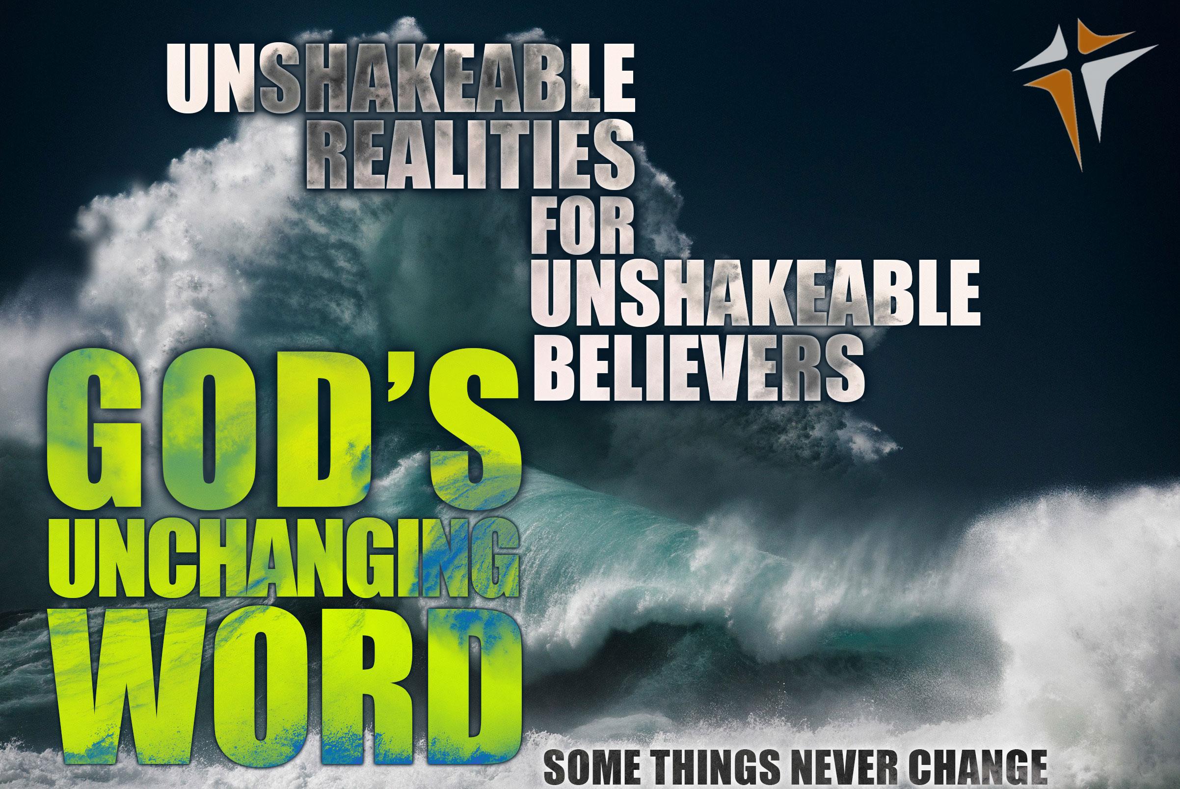 Unshakeable Realities - God's Unchanging Word